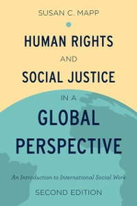 Ebook in inglese Human Rights and Social Justice in a Global Perspective: An Introduction to International Social Work Mapp, Susan C.