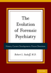 Ebook in inglese Evolution of Forensic Psychiatry: History, Current Developments, Future Directions -, -