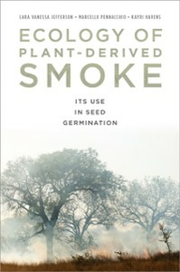Ebook in inglese Ecology of Plant-Derived Smoke: Its Use in Seed Germination Havens-Young, Kayri , Jefferson, Lara , Pennacchio, Marcello