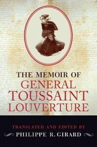 Ebook in inglese Memoir of Toussaint Louverture Girard, Philippe R.