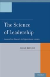Science of Leadership: Lessons from Research for Organizational Leaders