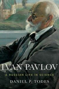 Ebook in inglese Ivan Pavlov: A Russian Life in Science Todes, Daniel P.