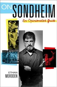 Ebook in inglese On Sondheim: An Opinionated Guide Mordden, Ethan