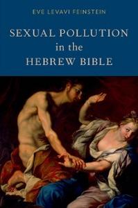 Ebook in inglese Sexual Pollution in the Hebrew Bible Feinstein, Eve Levavi