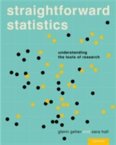 Ebook in inglese Straightforward Statistics: Understanding the Tools of Research Geher, Glenn , Hall, Sara