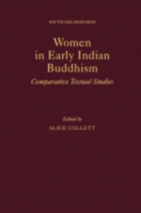 Ebook in inglese Women in Early Indian Buddhism: Comparative Textual Studies -, -