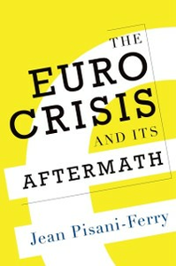 Ebook in inglese Euro Crisis and Its Aftermath Pisani-Ferry, Jean