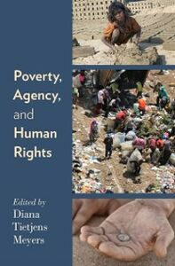 Ebook in inglese Poverty, Agency, and Human Rights Meyers, Diana Tietjens