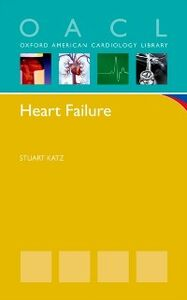 Ebook in inglese Heart Failure: A Practical Guide for Diagnosis and Management Katz, Stuart