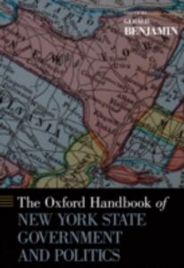 Ebook in inglese Oxford Handbook of New York State Government and Politics Benjamin, Gerald