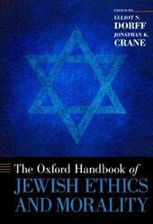 Oxford Handbook of Jewish Ethics and Morality