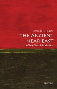 Ebook in inglese Ancient Near East: A Very Short Introduction Podany, Amanda H.