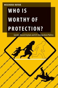 Ebook in inglese Who Is Worthy of Protection?: Gender-Based Asylum and U.S. Immigration Politics Nayak, Meghana