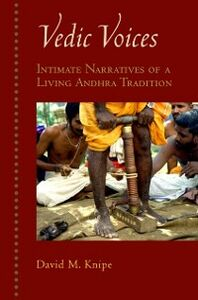 Foto Cover di Vedic Voices: Intimate Narratives of a Living Andhra Tradition, Ebook inglese di David M. Knipe, edito da Oxford University Press