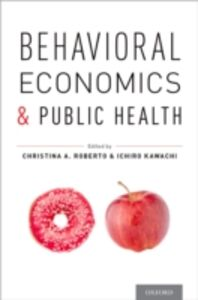 Ebook in inglese Behavioral Economics and Public Health -, -
