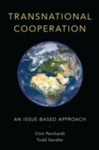Ebook in inglese Transnational Cooperation: An Issue-Based Approach Peinhardt, Clint , Sandler, Todd