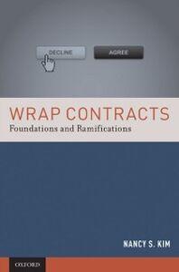 Foto Cover di Wrap Contracts: Foundations and Ramifications, Ebook inglese di Nancy S. Kim, edito da Oxford University Press