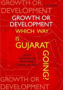 Growth or Development: Which Way is Gujarat Going - cover