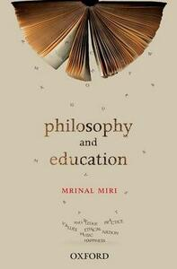 Philosophy and Education - Mrinal Miri - cover