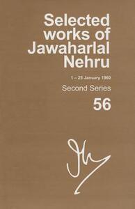 SELECTED WORKS OF JAWAHARLAL NEHRU (1-25 JANUARY 1960): Second series, Vol. 56 - Madhavan K. Palat - cover