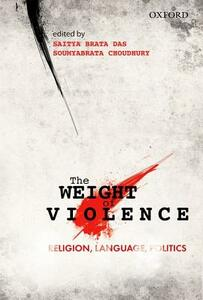 The Weight of Violence: Religion, Language, Politics - cover