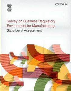 Survey on Business Regulatory Environment for Manufacturing: State-Level Assessment - Planning Commission, Government of India - cover