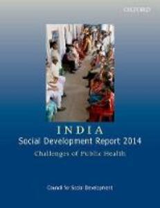 India: Social Development Report 2014: Challenges of Public Health - Council for Social Development - cover