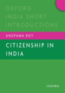 Citizenship in India - Anupama Roy - cover
