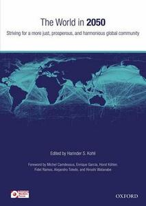 The World in 2050: Striving For a More Just, Prosperous, and Harmonious Global Community - cover