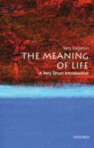 The Meaning of Life: A Very Short Introduction - Terry Eagleton - cover