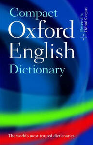 Compact Oxford English Dictionary of Current English: Third edition revised - Oxford Dictionaries - cover