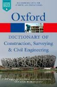 A Dictionary of Construction, Surveying, and Civil Engineering - Christopher Gorse,David Johnston,Martin Pritchard - cover