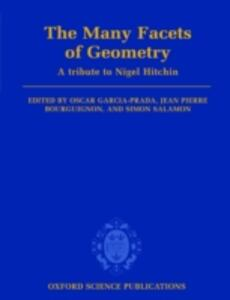 The Many Facets of Geometry: A Tribute to Nigel Hitchin - cover