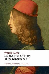 Studies in the History of the Renaissance - Walter Pater - cover