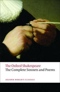 The Complete Sonnets and Poems: The Oxford Shakespeare - William Shakespeare - cover