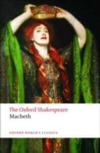 The Tragedy of Macbeth: The Oxford Shakespeare - William Shakespeare - cover
