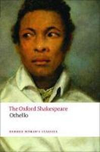Othello: The Oxford Shakespeare: The Moor of Venice - William Shakespeare - cover