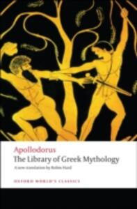 The Library of Greek Mythology - Apollodorus - cover