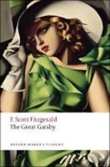 The Great Gatsby - F. Scott Fitzgerald - Libro in lingua inglese - Oxford  University Press - Oxford World's Classics| IBS