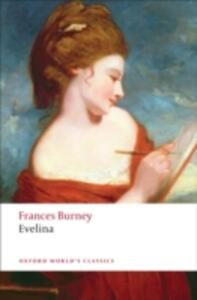 Evelina: Or the History of A Young Lady's Entrance into the World - Frances Burney - cover