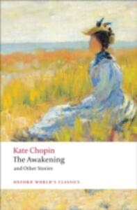 The Awakening: And Other Stories - Kate Chopin - cover