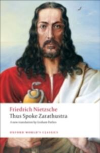 Thus Spoke Zarathustra: A Book for Everyone and Nobody - Friedrich Nietzsche - cover