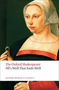 All's Well that Ends Well: The Oxford Shakespeare - William Shakespeare - cover