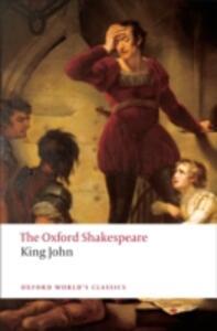 King John: The Oxford Shakespeare - William Shakespeare - cover