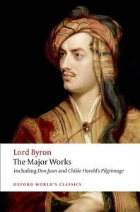 Lord Byron - The Major Works - George Gordon Byron - cover