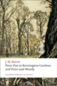 Peter Pan in Kensington Gardens / Peter and Wendy - J. M. Barrie - cover
