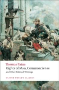 Rights of Man, Common Sense, and Other Political Writings - Thomas Paine - cover