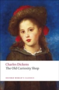 The Old Curiosity Shop - Charles Dickens - cover