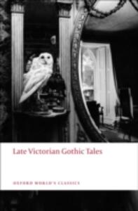 Late Victorian Gothic Tales - cover