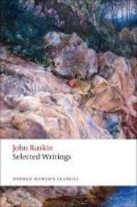 Selected Writings - John Ruskin - cover